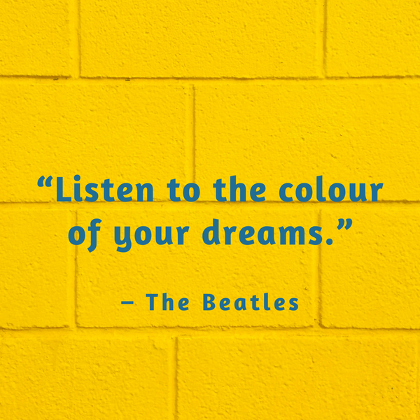 Colour of your dreams – The Beatles