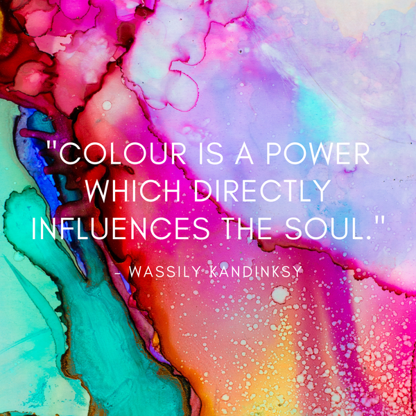 Colour is a power – Wassily Kandinksy