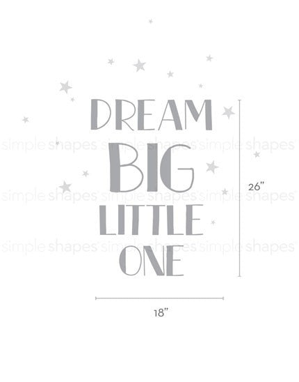 Dream Big Little One Quote Lettering Wall Decal