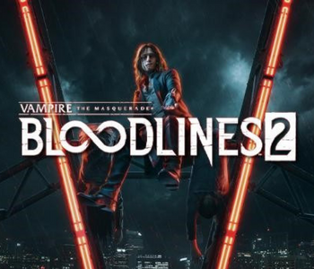 Vampire: The Masquerade—Bloodlines 2