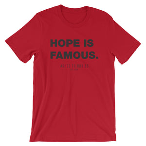 Open image in slideshow, Hope Is Famous Unisex Tee