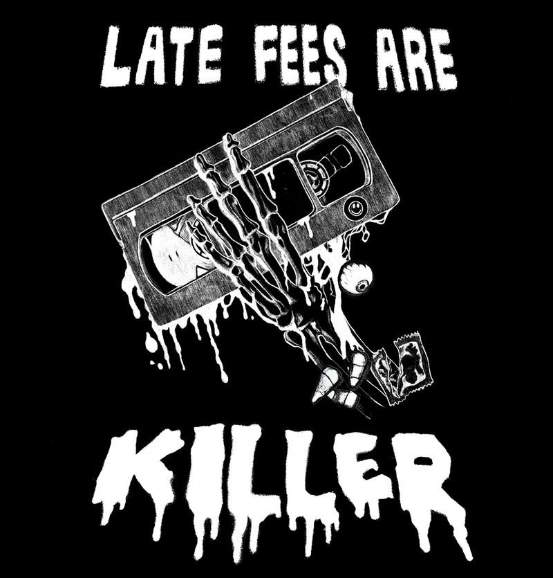 Late Fees Are Killer - Glow In The Dark Ink