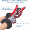 An infographic depicting the features and benefits of RainCaper smart phone texting gloves that allow you to stay warm and stay connected. The buttery-soft faux suede gloves have cozy faux fur cuffs and touch screen technology in the thumbs and index fingers. The washable gloves are compatible with most devices. One size fits most.