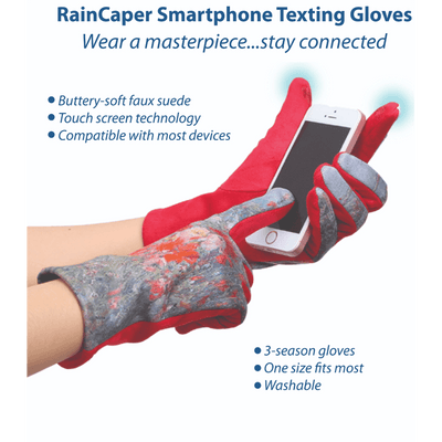 An infographic depicting the features and benefits of RainCaper Fine Art smart phone texting gloves that allow you to stay warm and stay connected. The buttery-soft faux suede gloves have touch screen technology in the thumbs and index fingers. The washable gloves are compatible with most devices. One size fits most.