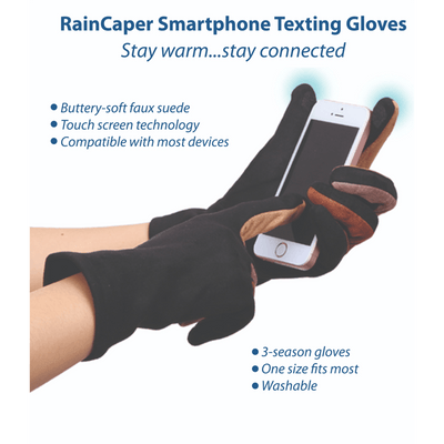 An infographic depicting the features and benefits of RainCaper smart phone texting gloves that allow you to stay warm and stay connected. The buttery-soft faux suede gloves have touch screen technology in the thumbs and index fingers. The washable gloves are compatible with most devices. One size fits most.