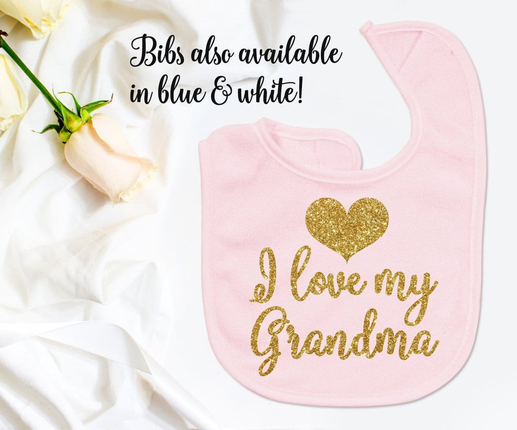 I Love My Grandma Baby Bib Gift From Nana For Boy Or Girl