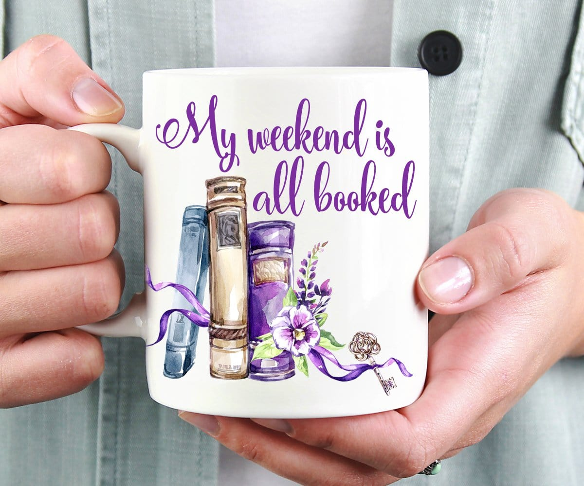 My Weekend Is All Booked Book Lover Mug