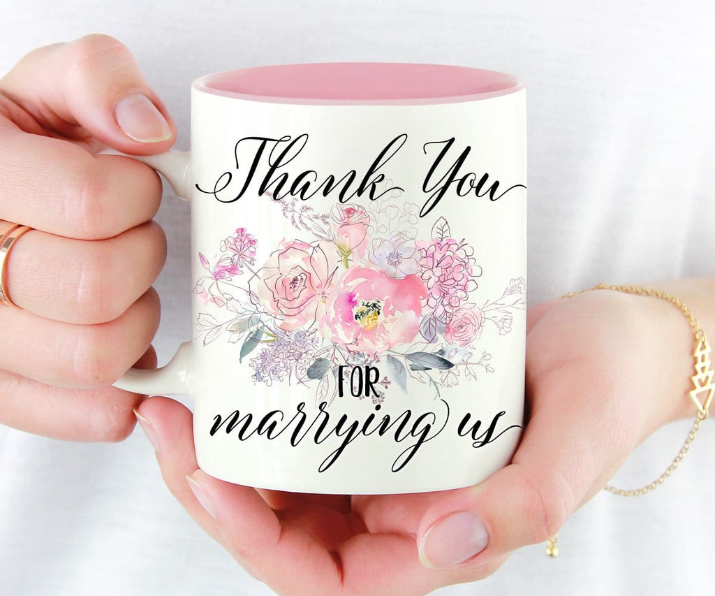 Thank You For Marrying Us Mug Officiant Gift