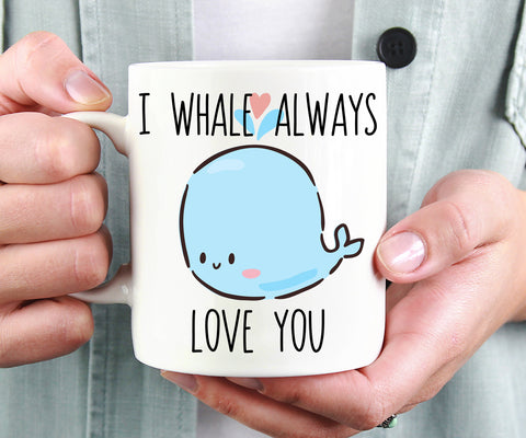 I Whale Always Love You Mug