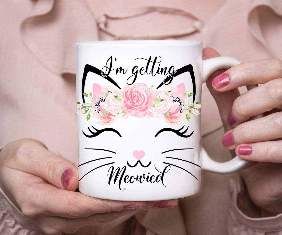 I'm Getting Meowied Cat Mug