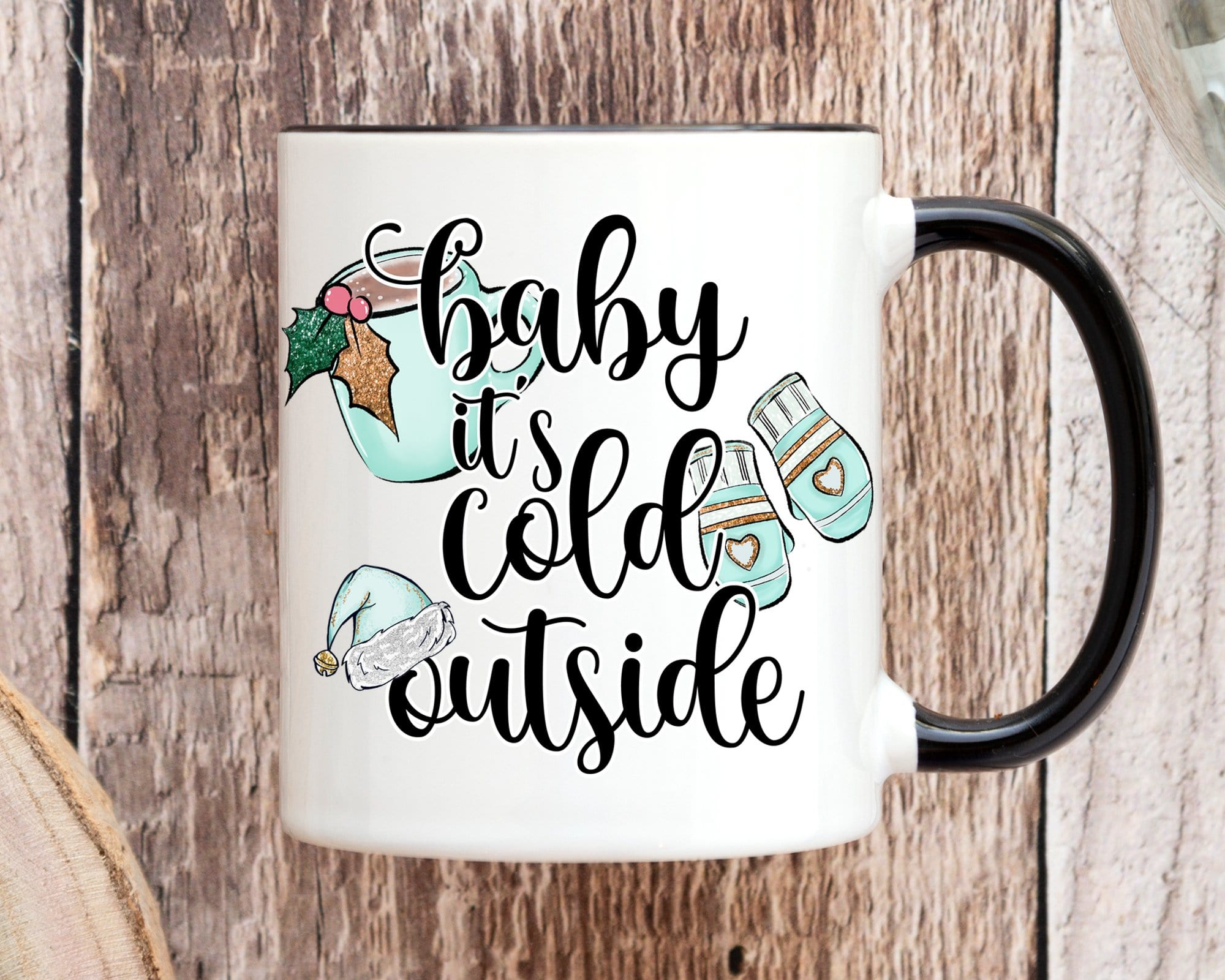 Baby It's Cold Outside Holiday Mug