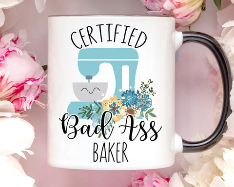 Certified Bad Ass Baker Funny Coffee Mug