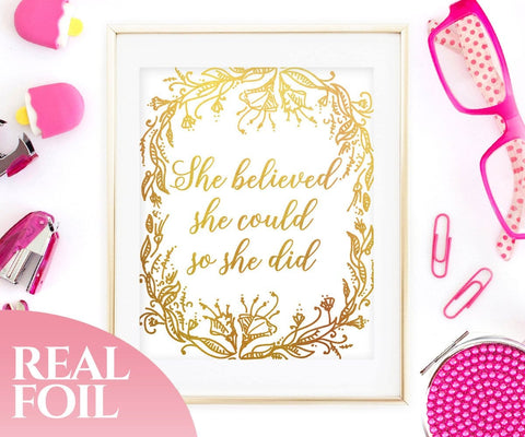 She Believed She Could So She Did Gold Foil Print