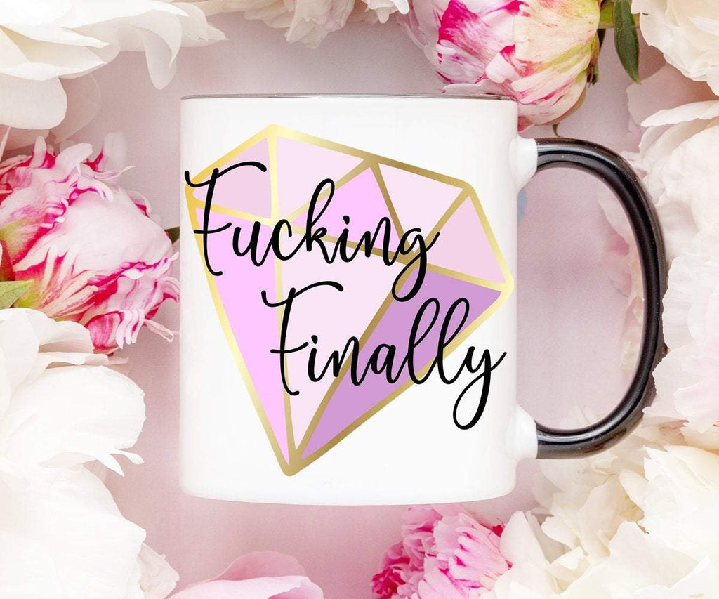 Fucking Finally Bride To Be Mug
