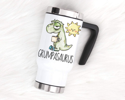 Funny Mug For Him, Grumpy Gift, Sarcastic Travel Mug, Coffee Lovers Gift, Grumpasaurus Dinosaur