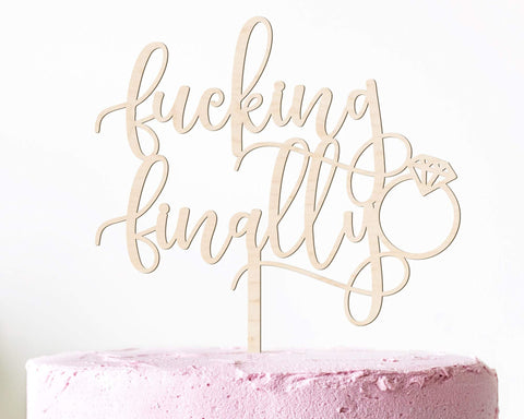Fucking Finally Funny Cake Topper Wood Engagement & Wedding Decor