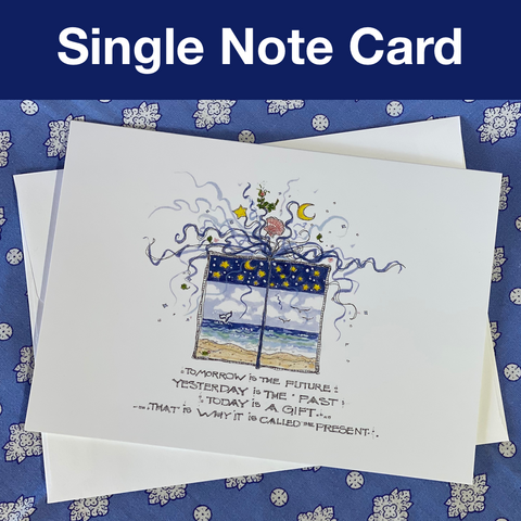 THE PRESENT Note Card 5x7 with Envelope - SINGLE