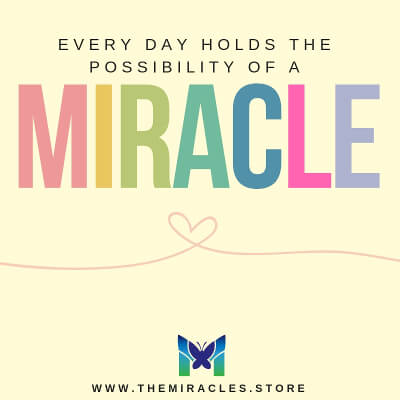 Every day holds the possibility of a miracle. ~ Unknown