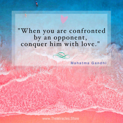 When You Are Confronted By An Opponenent, Conquer Him With Love - Mahatma Gandhi, Inspirational Quote