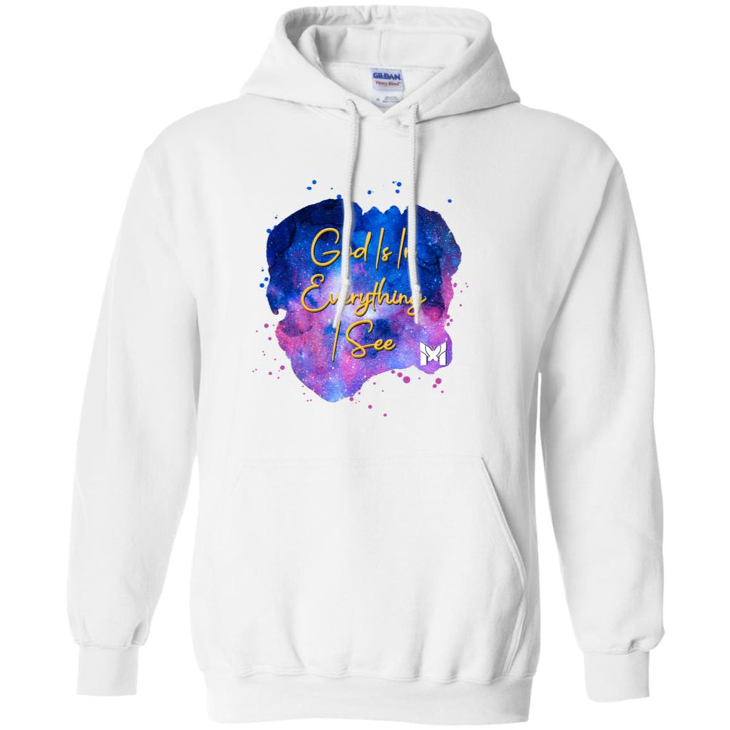 """God Is In Everything I See"" - Unisex Hoodie Sweatshirt"