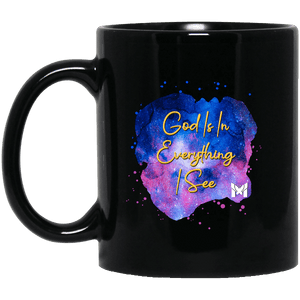 """God Is In Everything I See"" - ACIM Coffee Cup"