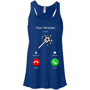 Your Miracles Are Calling - Women's Shirts