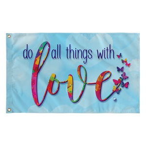 "Do All Things With Love Wall Flag - 36"" x 60"""
