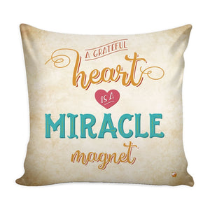 """A Grateful Heart is a Miracle Magnet"" Cover for Throw Pillow - Pillows - Gold - -"