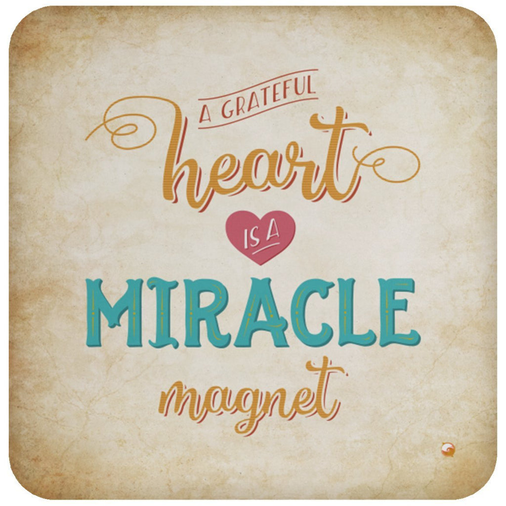 A Grateful Heart is a Miracle Magnet Hot or Cold Beverage Coaster - Drinkware - Default - -