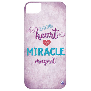 A Grateful Heart is a Miracle Magnet Phone Case - Phone Cases - iPhone 5 Case - Purple -