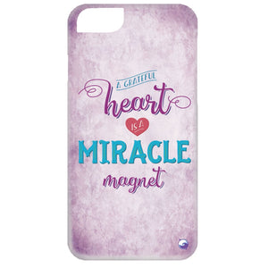 A Grateful Heart is a Miracle Magnet Phone Case - Phone Cases - iPhone 6 Case - Purple -