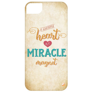 A Grateful Heart is a Miracle Magnet Phone Cases - Gold - Phone Cases - iPhone 5 Case - -