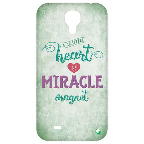A Grateful Heart is a Miracle Magnet Phone Cases - Green - Phone Cases - Samsung Galaxy 4 Case - -