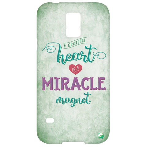 A Grateful Heart is a Miracle Magnet Phone Cases - Green - Phone Cases - Samsung Galaxy S5 Case - -