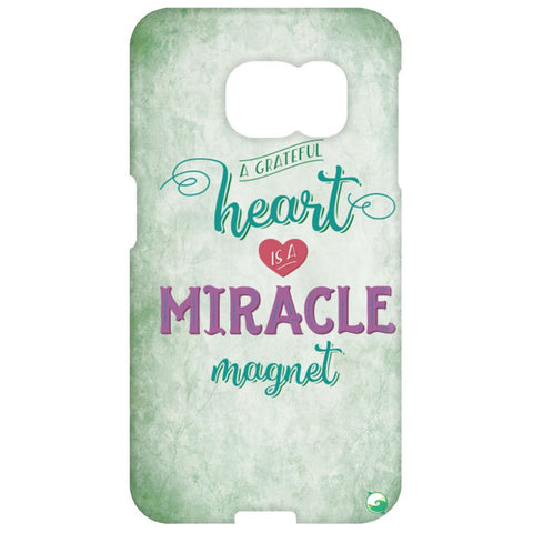 A Grateful Heart is a Miracle Magnet Phone Cases - Green - Phone Cases - Samsung Galaxy S6 Edge Case - -