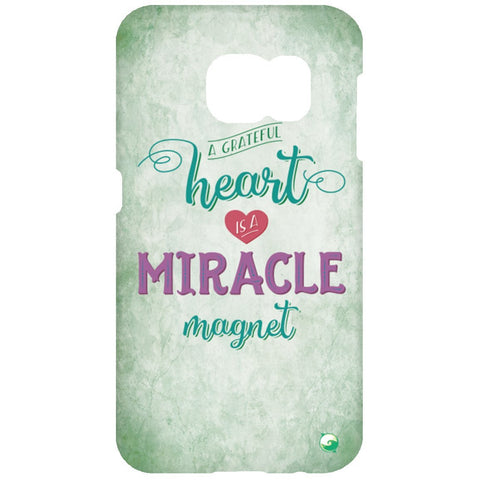 A Grateful Heart is a Miracle Magnet Phone Cases - Green - Phone Cases - Samsung Galaxy S7 Phone Case - -