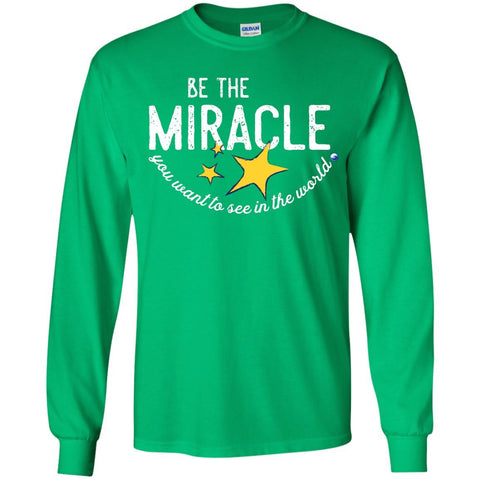 """Be the Miracle"" - Shirts for Kids (Boys and Girls) - Apparel - Long Sleeve Shirt - Irish Green - YS"