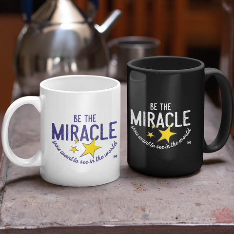 """Be The Miracle"" Mug"
