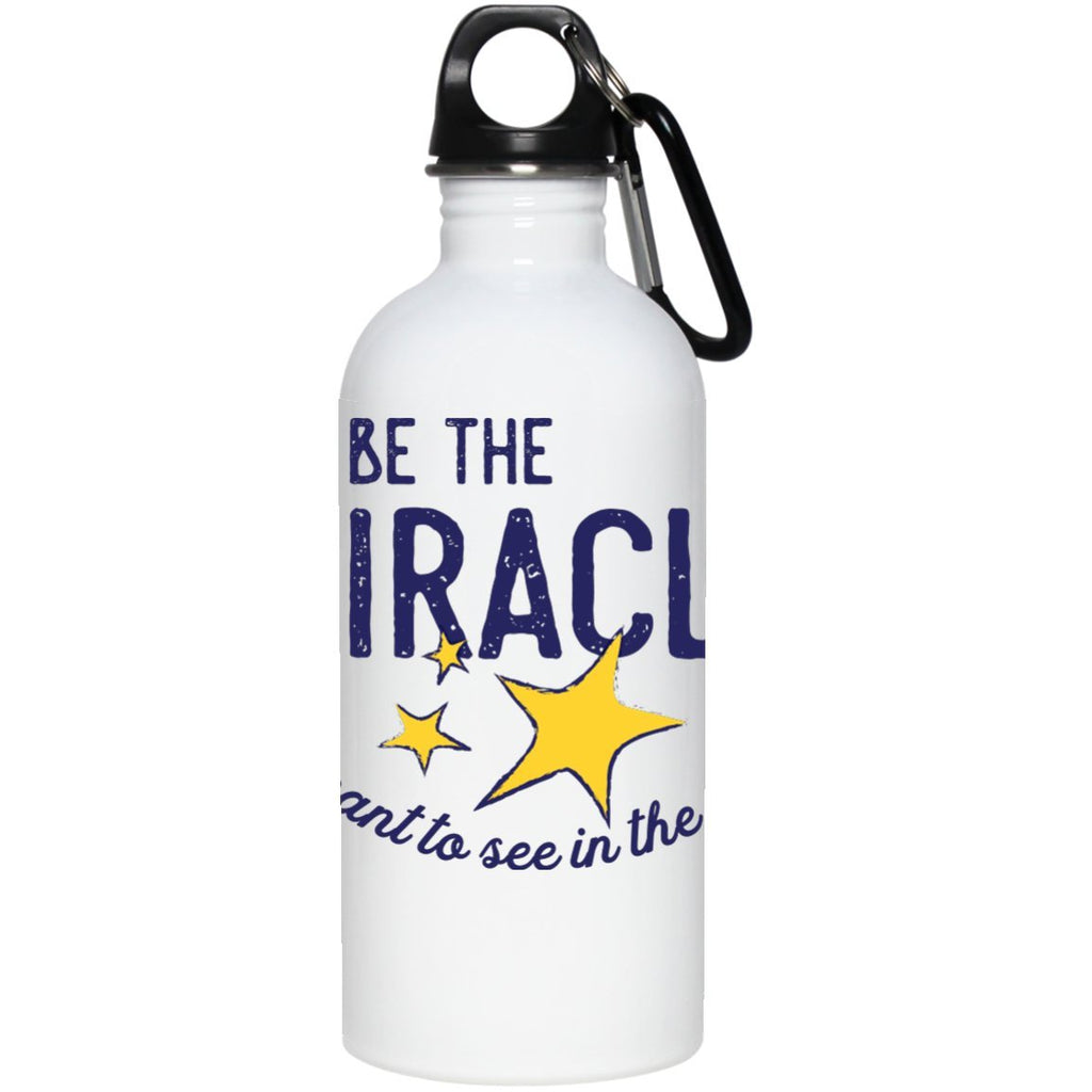 """Be the Miracle"" - Stainless Steel Water Bottle (Small & Lightweight) - Accessories - One Size - -"