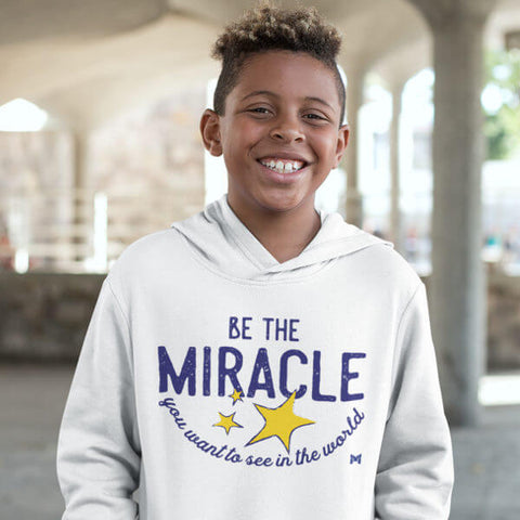 """Be The Miracle"" Kids Shirts And Hoodies"