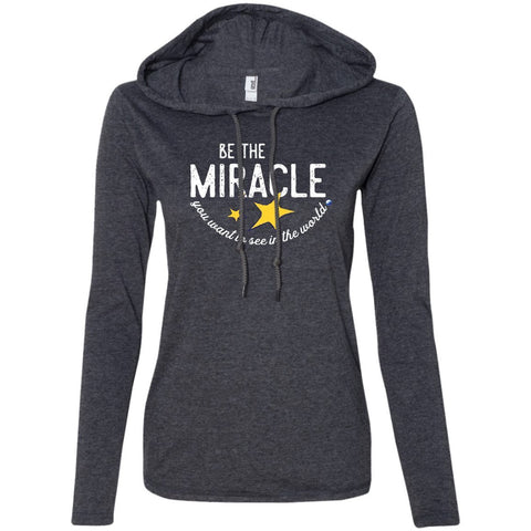 """Be The Miracle"" - Women's Long-Sleeve Lightweight T-Shirt Hoodie - Apparel - Heather Dark Grey/Dark Grey - Small -"
