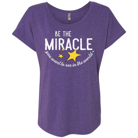 """Be The Miracle"" - Women's Short-Sleeve Shirts - Apparel - Dolman Sleeve Tee - Purple Rush - Small"
