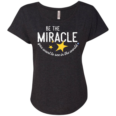 """Be The Miracle"" - Women's Short-Sleeve Shirts - Apparel - Dolman Sleeve Tee - Vintage Black - Small"