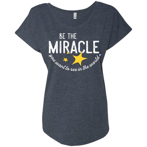"""Be The Miracle"" - Women's Short-Sleeve Shirts - Apparel - Dolman Sleeve Tee - Vintage Navy - Small"