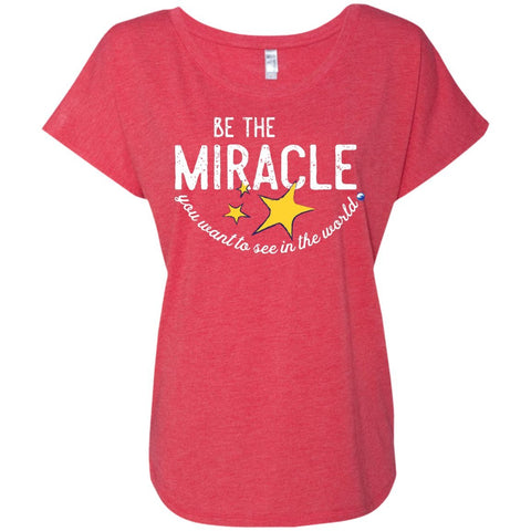 """Be The Miracle"" - Women's Short-Sleeve Shirts - Apparel - Dolman Sleeve Tee - Vintage Red - Small"