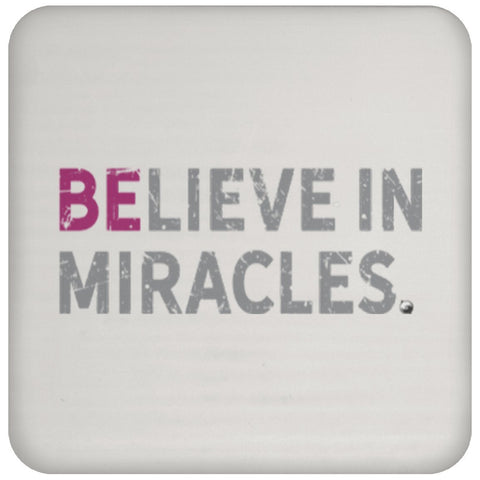 Believe In MIracles - Drink Coaster - Drinkware - Fuscia - -