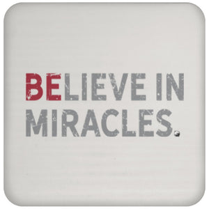 Believe In MIracles - Drink Coaster - Drinkware - Red - -