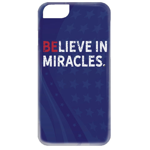 Believe In Miracles Phone Case - Apparel - iPhone 6 Case - Believe In Miracles -