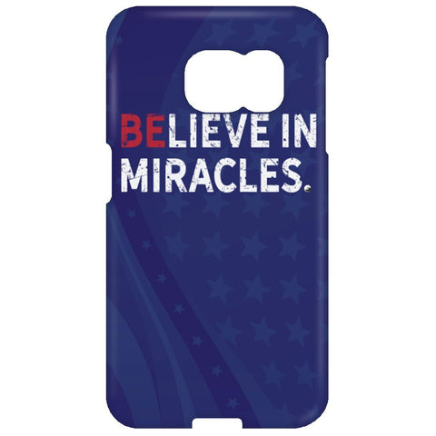 Believe In Miracles Phone Case - Apparel - Samsung Galaxy S6 Edge Case - Believe In Miracles -