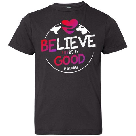 """Believe There Is Good In The World"" Kids T-Shirt-T-Shirts-The Miracles Store"